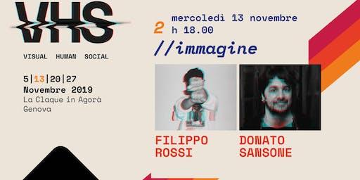 VHS #visualhumansocial #02immagine