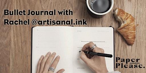 Bullet Journal with expert Rachel (@artisanal.ink)