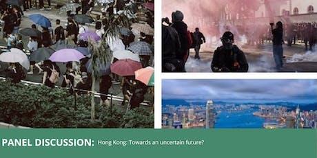 Hong Kong: Towards an Uncertain Future? tickets