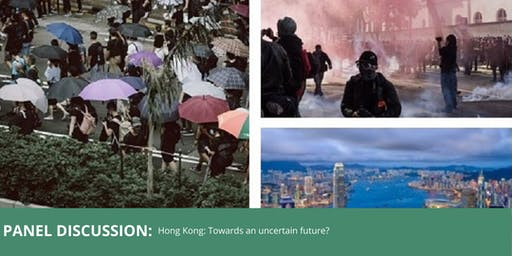 Hong Kong: Towards an Uncertain Future?