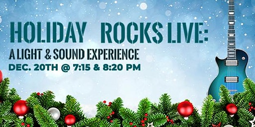 Holiday Rocks Live: A Light & Sound Experience