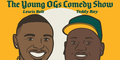 The Young OG Comedy Show OAKLAND