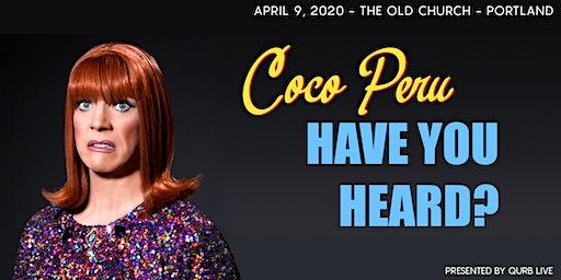 """Miss Coco Peru in """"Have You Heard?"""""""