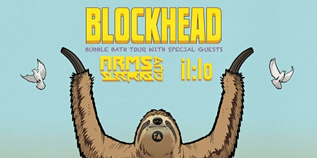 BLOCKHEAD with Arms and Sleepers &  il:lo - 1904 Music Hall tickets