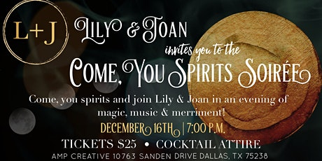 Come You Spirits Soiree tickets