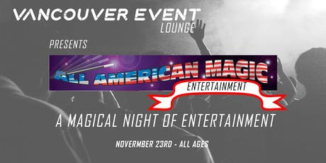 All American Magic Experience - All Ages tickets