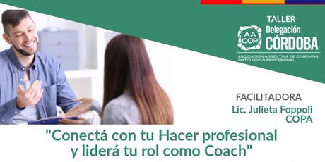 """""""Conectá con tu Hacer profesional y liderá tu rol como Coach"""" entradas"""