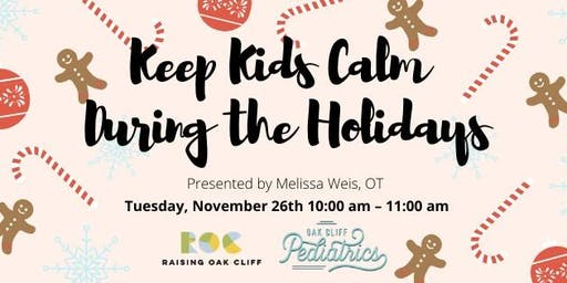 Keep Kids Calm During the Holidays