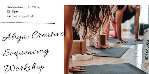 Align: Creative Sequencing Workshop