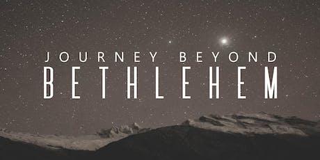 Journey Beyond Bethlehem tickets