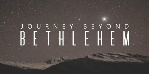 Journey Beyond Bethlehem