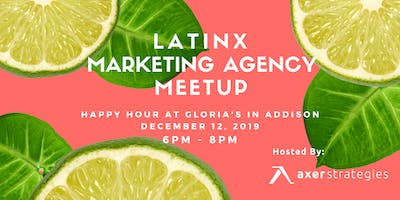 Latinx Marketing Agency Meetup
