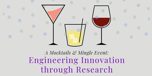 Mocktails & Mingle: Engineering Innovation Through Research