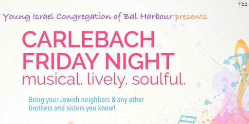 Friday Night Carlebach Services and Shabbat Dinner