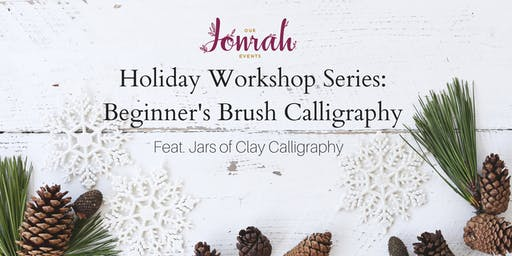 Holiday Workshop Series: Beginner's Brush Calligraphy