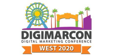 DigiMarCon West 2020 - Digital Marketing Conference tickets
