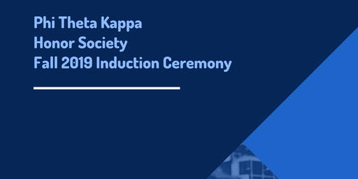 Phi Theta Kappa Fall 2019 Induction Ceremony