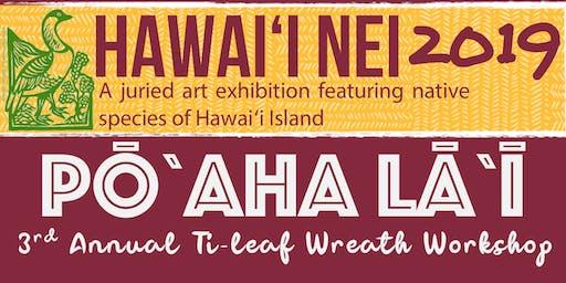 Pōʻaha Lāʻī: 3rd Annual Ti-leaf Wreath Workshop