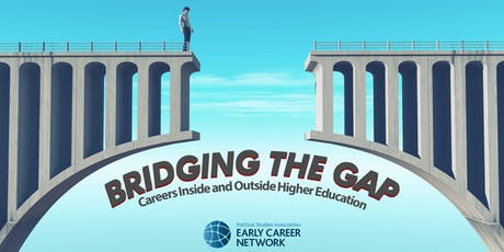 PSA Bridging the Gap: Careers Inside and Outside Higher Education tickets