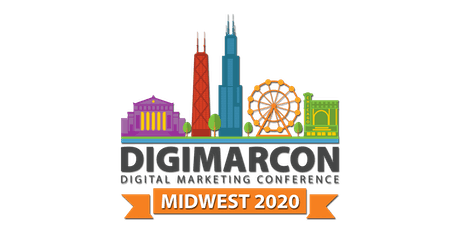 DigiMarCon Midwest 2020 - Digital Marketing Conference tickets