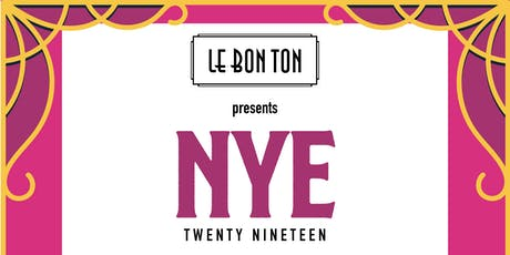 New Years Eve at Le Bon Ton 2019 tickets