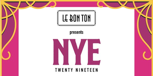 New Years Eve at Le Bon Ton 2019
