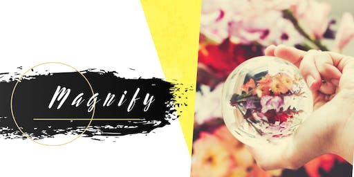 Magnify - A Womens Circle for Purposeful Female Leaders