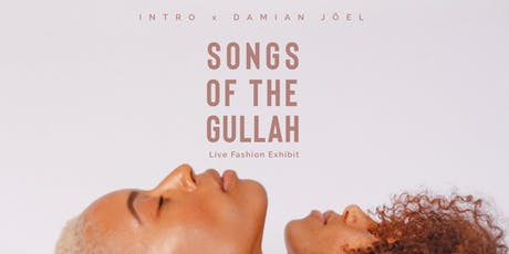 Songs of the Gullah: Live Fashion Exhibit tickets