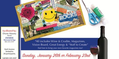 Vino & Vision Boarding -  Dream. Create. Manifest.