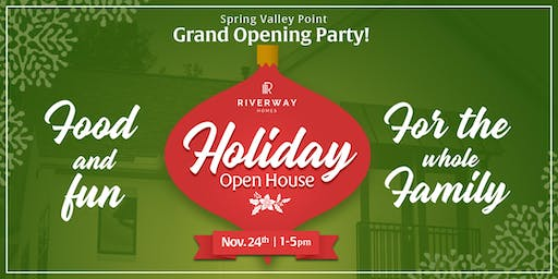 Riverway Homes Grand Opening Holiday Party! Take Pictures with Santa!