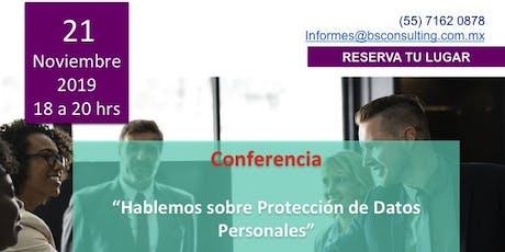 """""""Hablemos de Protección de Datos Personales"""" Networking B&S tickets"""