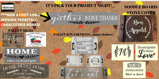 PICK YOUR PROJECT NIGHT!  ***SOLD OUT***