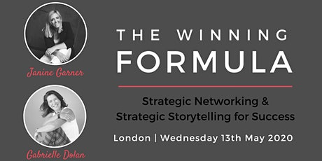The Winning Formula - Strategic Networking & Storytelling London tickets