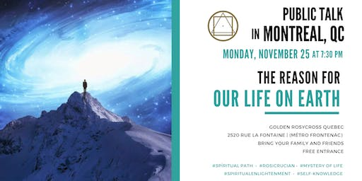 Public Talk in Montreal - The reason for our life on earth