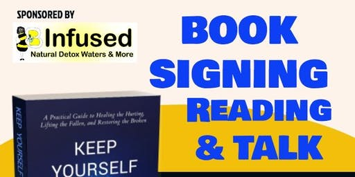"""Keep Yourself Full"" Book Signing & Reading"