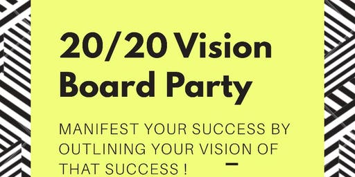 20/20 Vision (Vision Board Party)