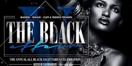 ALL BLACK Affair ~ Super Sexy & Swank Sagittarius Soiree pt. 5 tickets