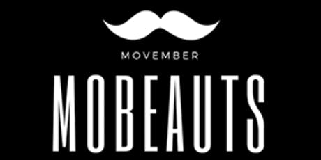 Mobeauts Movember Charity Event tickets