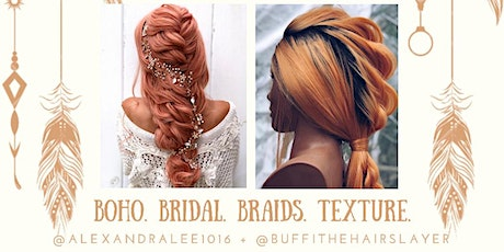 BRIDAL, BOHO & BRAIDS tickets