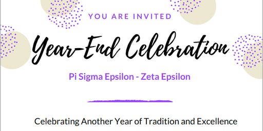 Pi Sigma Epsilon- Zeta Epsilon Year-End Celebration