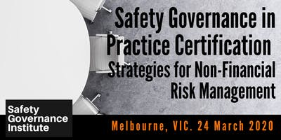Safety Governance in Practice Certification (Melbourne)