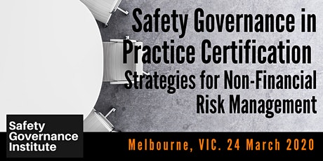 Safety Governance in Practice Certification (Melbourne) tickets