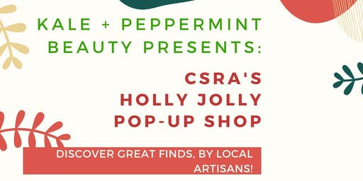 Kale+Peppermint Beauty Presents: CSRA's Holly Jolly Pop-Up Shop