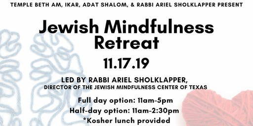 Jewish Mindfulness Mini-Retreat in Los Angeles, CA – November 17, 2019