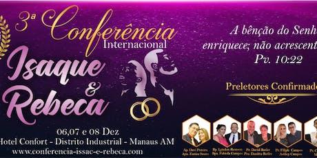 3° Conferência Internacional Isaque & Rebeca ingressos
