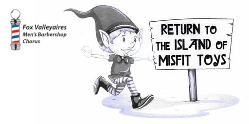 Return to the Island of Misfit Toys - UW-Fox Valley Show
