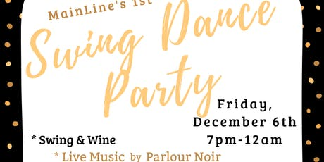 Mainline's Swing Dance Social Party/Live music by Parlour Noir tickets
