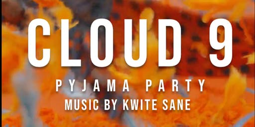 Cloud 9: Pyjama Party