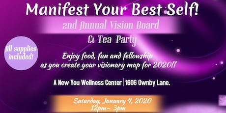 Manifest Your Best Self ~ 2nd Annual Vision Board  & Tea Party tickets