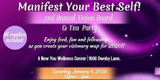 Manifest Your Best Self ~ 2nd Annual Vision Board  & Tea Party